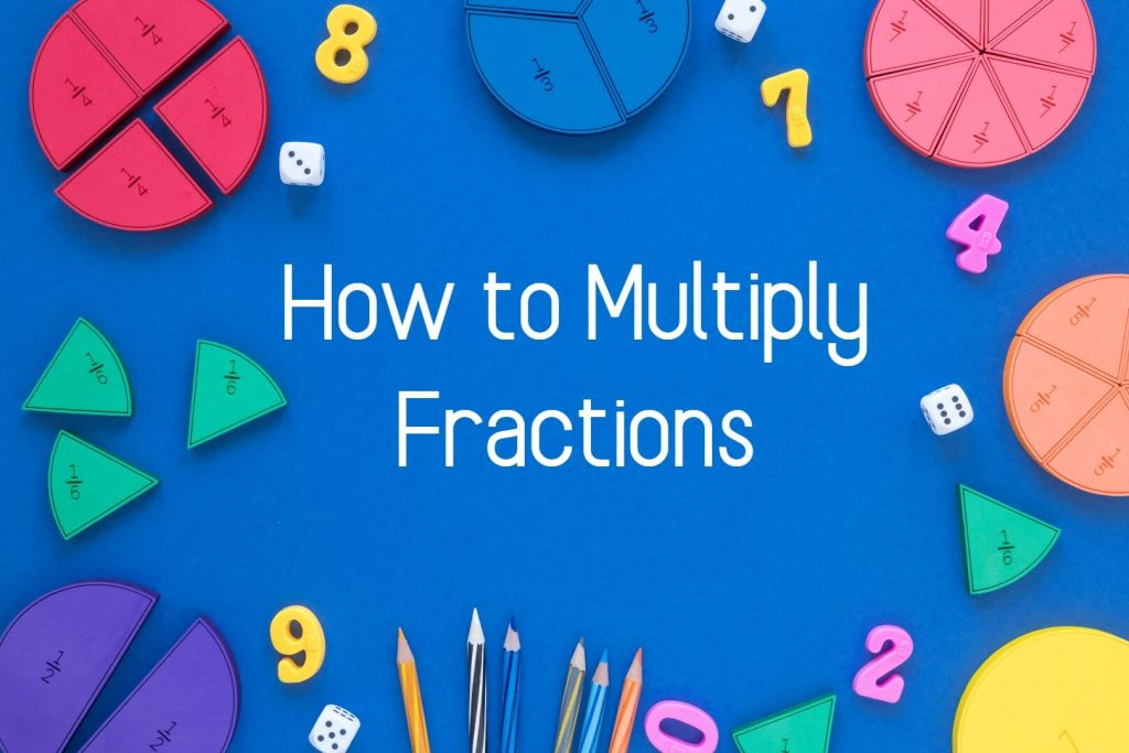 How to Multiply Fractions Step by Step