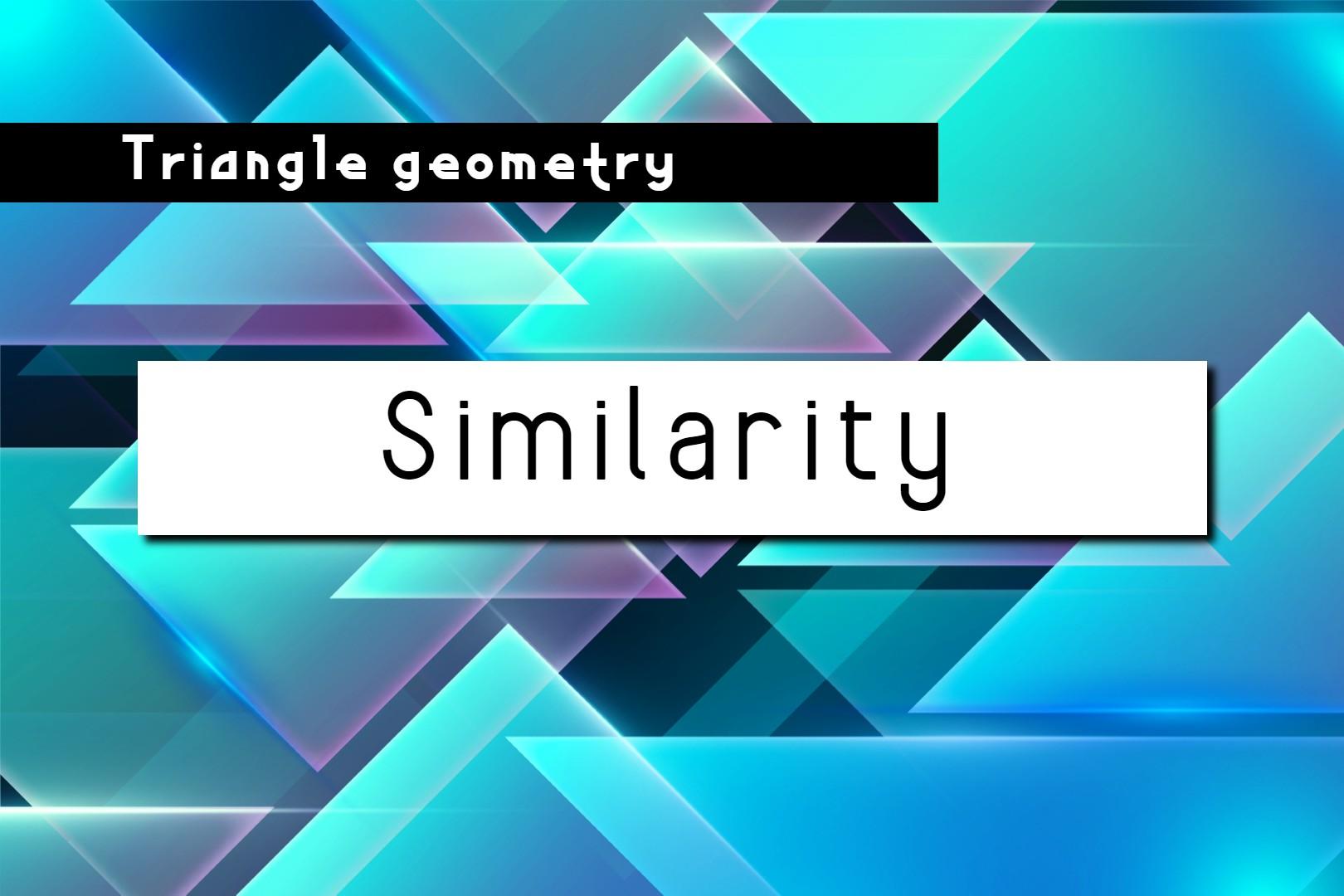 similarity triangle geometry